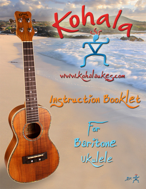 Kohala Instruction Booklet for Baritone Ukulele